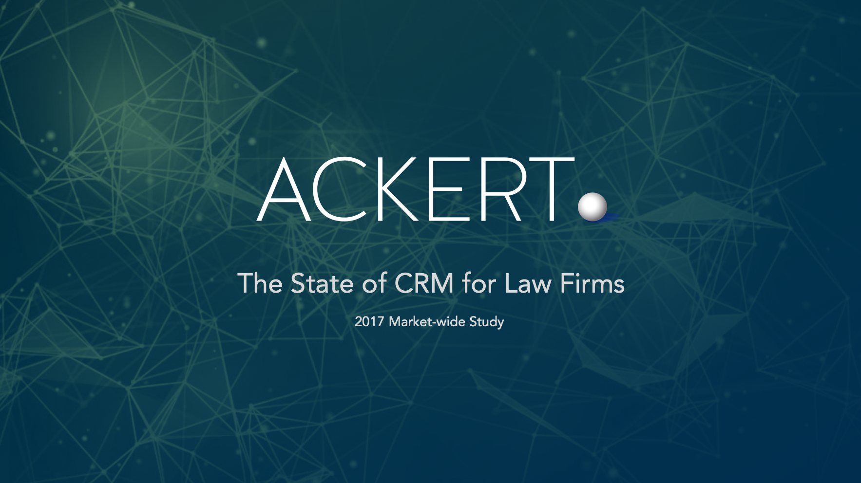 The State of CRM for Law Firms (2017)